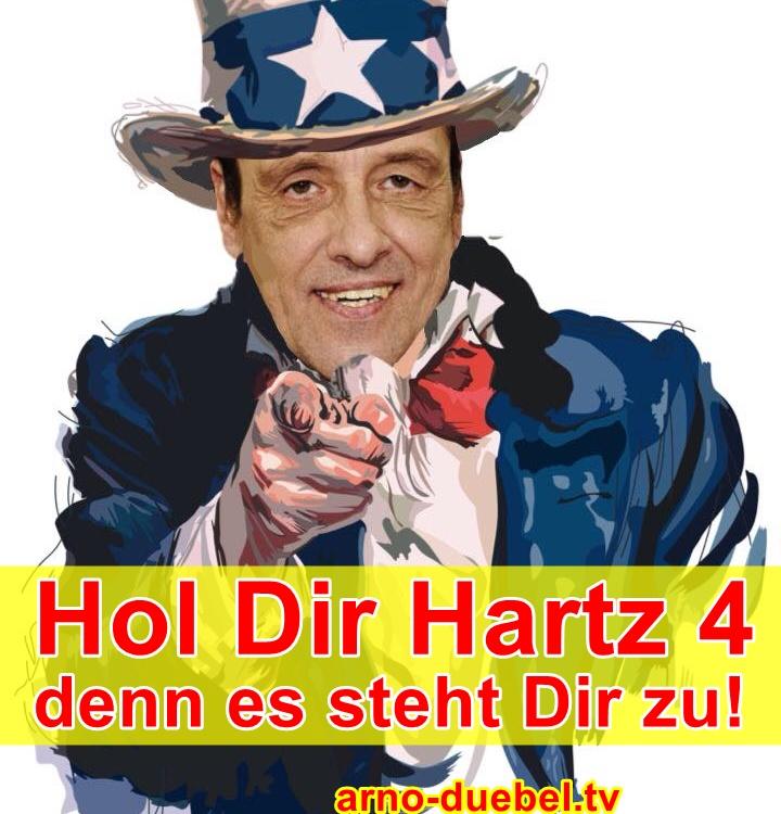 arno-duebel-hol-dir-hartz-4-denn-es-steht-dir-zu
